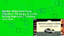 Review  Write Great Code, Volume 2: Thinking Low-Level, Writing High-Level: Thinking Low-level,