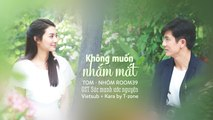 [Vietsub + Kara] Khong Muon Nham Mat - Tom Room39 (OST Suc Manh Uoc Nguyen)