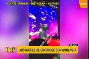 En pleno concierto, Luis Miguel se enoja con su técnico de sonido y su reacción de hace viral