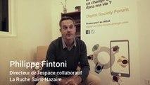 """""""Sentiment de paradoxe sur les Internets et les réseaux sociaux"""" - Philippe Fintoni, Directeur de l'espace collaboratif La Ruche Saint-Nazaire"""