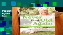 Popular Never Feel Old Again (Never Be) (Never be Series)