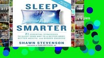 Library  Sleep Smarter: 21 Essential Strategies to Sleep Your Way to a Better Body, Better Health,