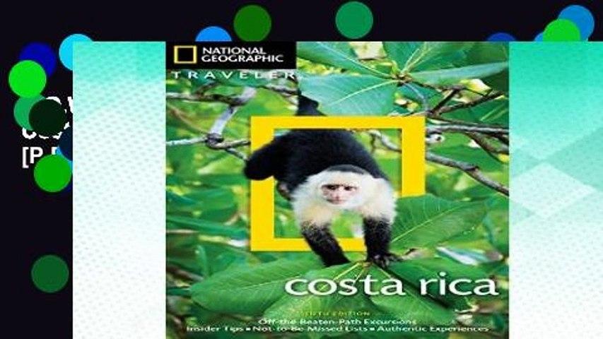 D.O.W.N.L.O.A.D [P.D.F] Nat Geo Traveler Costa Rica (National Geographic Traveler) [P.D.F] | Godialy.com