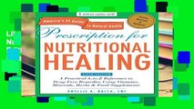Library  Prescription for Nutritional Healing, Fifth Edition: A Practical A-to-Z Reference to