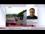 En Chiapas campesinos bloquean carretera que va a Huehuetan