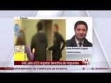 Luis Videgaray pide a EU respetar derechos de migrantes