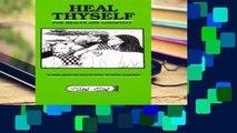 [P.D.F] Heal Thyself for Health and Longevity [E.P.U.B]