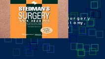 [P.D.F] Stedman s Surgery Words: Includes Anatomy, Anesthesia and Pain Management