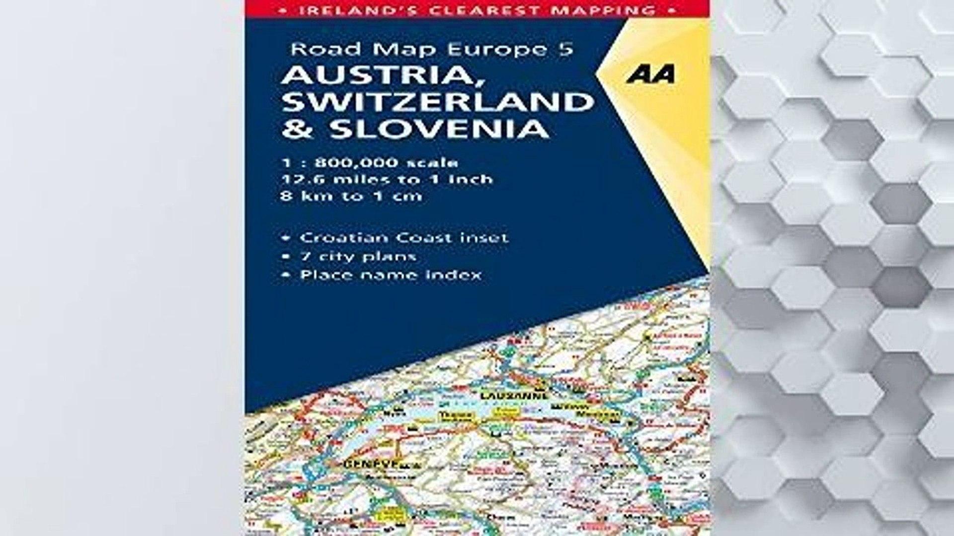 D.O.W.N.L.O.A.D [P.D.F] AA Road Map Austria, Switzerland, Slovenia (AA Road  Map Europe) [P.D.F]