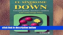 Library  El Sindrome De Down / Down Syndrome: Guia Para Padres, Maestros Y Medicos / Guide for