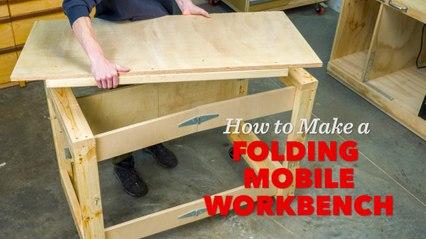 Saturday Morning Workshop: Folding Mobile Workbench