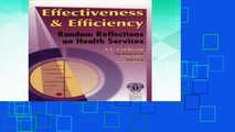 D.O.W.N.L.O.A.D [P.D.F] Effectiveness   Efficiency: Random Reflections on Health Services