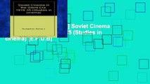 D.O.W.N.L.O.A.D [P.D.F] Soviet Cinema in the Silent Era, 1918-35 (Studies in cinema) [E.P.U.B]