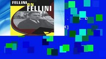 F.R.E.E [D.O.W.N.L.O.A.D] Fellini on Fellini [A.U.D.I.O.B.O.O.K]