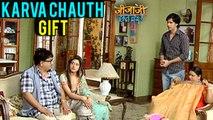 Pancham Karwa Chauth Gift To Elaichi in Jijaji Chhat Par Hain