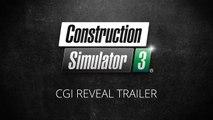 Construction Simulator 3 - Trailer d'annonce en CGI