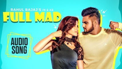 Full Mad | Audio Song | Rahul Bajaj | Team DG | New Punjabi Songs 2018 | Music & Sound