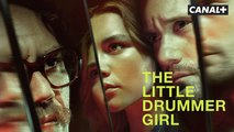 The Little Drummer Girl - Bande annonce - Une série CANAL+