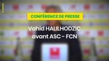Vahid Halilhodzic avant Amiens SC - FC Nantes