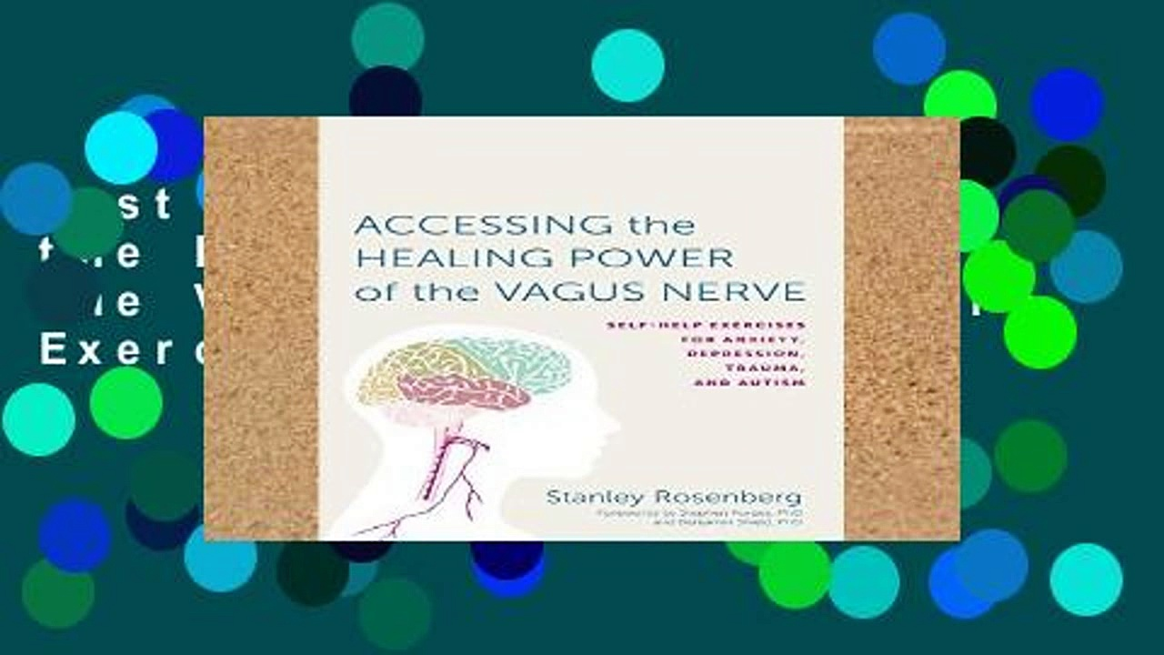 Best product  Accessing the Healing Power of the Vagus Nerve: Self-Help Exercises for Anxiety,