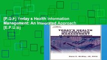 [P.D.F] Today s Health Information Management: An Integrated Approach [E.P.U.B]