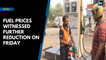 Fuel prices witnessed further reduction on Friday