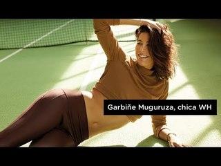 Juego, set y partido… Garbiñe Muguruza llega a Women's Health