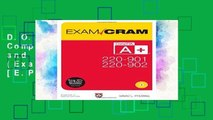 D.O.W.N.L.O.A.D [P.D.F] CompTIA A+ 220-901 and 220-902 Exam Cram (Exam Cram (Pearson)) [E.P.U.B]