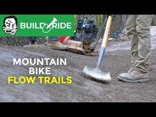 How Mountain Bike Flow Trails are Made | Build & Ride in Hot Springs, Arkansas