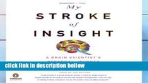 Best product  My Stroke of Insight: A Brain Scientist s Personal Journey