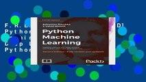 D O W N L O A D [P D F] Python Machine Learning: Machine