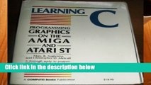 [P.D.F] Learning C. Programming Graphics on the Amiga and Atari ST [A.U.D.I.O.B.O.O.K]