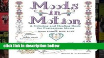 Library  Moods in Motion: A coloring and healing book for postpartum moms