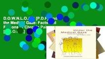 D.O.W.N.L.O.A.D [P.D.F] Under the Medical Gaze: Facts and Fictions of Chronic Pain [E.B.O.O.K]