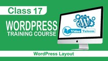 WordPress Training Course - Class 17 - Layout