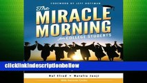 ReviewThe Miracle Morning for College Students: The Not-So-Obvious Secrets to Success in College