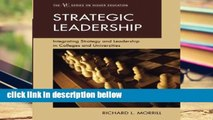 Review  Strategic Leadership: Integrating Strategy and Leadership in Colleges and Universities