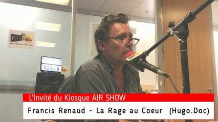 Francis Renaud  - Les Lives Videos AIR SHOW -L'Invité du Kiosque