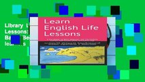 Library  Learn English Life Lessons: 3 Workbooks for Basic, Beginner, and Intermediate learners