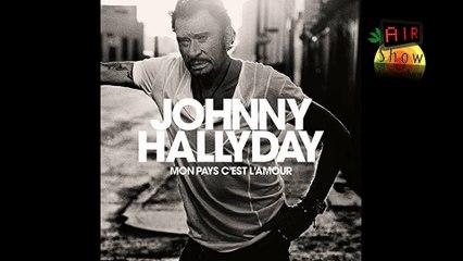 Émission Découverte Album Johnny Hallyday Mon Pays  c'est l'amour AIR SHOW - ARNO KOBY
