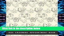 Popular Dog Grooming Appointment Book (Dog Grooming Kit)