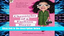 Library  Chronicles of a Fashion Buyer: The Mostly True Adventures of an International Fashion Buyer