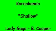 Karaoke Internazionale - Shallow - Lady Gaga - Bradley Cooper ( Lyrics )