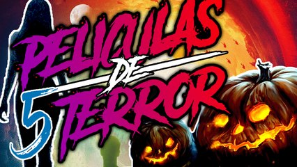 5 Películas Escalofriantes Actuales de TERROR que ver en #HALLOWEEN2018