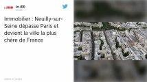 Neuilly devient la ville où l'immobilier est le plus cher de France