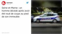 Seine-et-Marne : un homme meurt après avoir été agressé par une dizaine de personnes munies de barres de fer