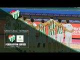 Basketbol Federasyon Kupası Finali: Bursaspor - Mamak Bld. Yeni Mamakspor 1. Yarı