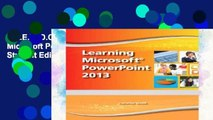 F.R.E.E [D.O.W.N.L.O.A.D] Learning Microsoft PowerPoint 2013, Student Edition -- CTE/School