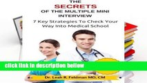 Review  The Secrets Of The Multiple Mini Interview: 7 Key Strategies To Check Your Way Into