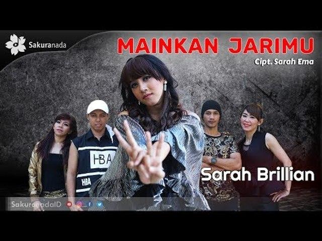 Sarah Brillian - Mainkan Jarimu [OFFICIAL M/V]